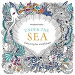 Coloring Book Sea Animals Exclusive Under the Sea Colouring for Mindfulness Mesdemoiselles