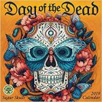 Day Of the Dead Skull Coloring Sheets Inspirational Day Of the Dead 2019 Wall Calendar Sugar Skulls Kate O Hara