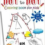 Dot to Dot Coloring Books New Dot to Dot Alphabet Edition Coloring Book for Kids Ages 3 5 Connect
