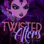 Ever after High Holly and Poppy Inspirational Twisted afters An Ever after High Fanfiction ❀✿christian Nerd
