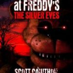 Fright Night Freddy 2 Awesome Five Nights at Freddy S the Silver Eyes