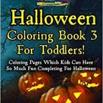 Halloween Pumpkin Coloring Pages Excellent Halloween Coloring Book 3 for toddlers Coloring Pages which Kids