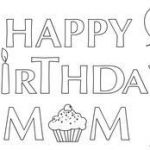 Happy Birthday Mommy Coloring Pages Inspirational 134 Best Happy Birthday Coloring Pages Images In 2019