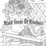 Kindness Coloring Sheets Awesome 113 Best Coloring Book Plant Seeds Of Kindness Images In 2019