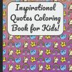 Large Adult Coloring Pages Inspirational Amazon Inspirational Quotes Coloring Book for Kids A