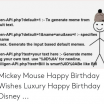 Mickey Mouse Print Out Awesome 🐣 25 Best Memes About Mickey Mouse Happy Birthday
