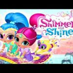 Shimmer and Shine Activities Awesome Videos Matching Shimmer and Shine theme song Full Version