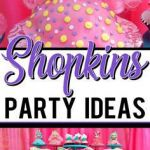 Shopkins Birthday Games Best 94 Best Party Shopkins Party Ideas Images In 2019