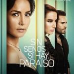 Sin Cara Pictures Beautiful Sin Senos S­ Hay Para­so Season 3