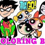 Teen Titans Coloring Book Amazing Powder Puff Girls New Teen Titans Go Powerpuff Girls