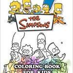 The Simpsons Coloring Book Amazing the Simpsons Coloring Book for Kids Coloring All Your Favorite